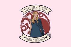 daenerys targaryen, dragons, equality, feminism, feminist, fight like a girl, game of thrones, girl power, khaleesi, song of ice and fire, daenerys stormborn, dragon queen, the unburnt