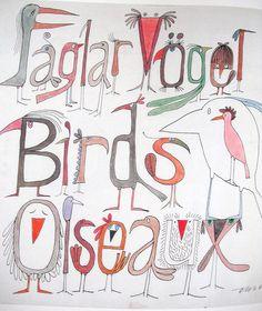 Saglar Vogel Birds Olseaux by Olle Eksell Olle Eksell, Cool Typography, Letters And Numbers, Bird Art, Vintage Children, School Design, Illustrators, Hand Lettering, Doodles