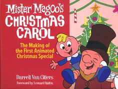 Art Books :: Animation & Film :: Mister Magoo's Christmas Carol: The Making Of The First Animated Christmas Special (Signed) Christmas Carol Book, Christmas Shows, Christmas Music, A Christmas Story, Christmas Movies, Vintage Christmas, Christmas Cartoons, Christmas Stuff, Christmas Holiday