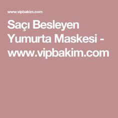 Saçı Besleyen Yumurta Maskesi - www.vipbakim.com
