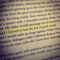 One of my favorite quotes from The Name of the Wind by Patrick Rothfuss.