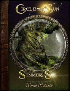 Circle the Sun Book One: Summer's Sol — Susan Schroder Arts
