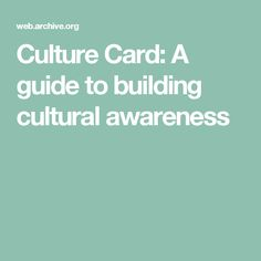 Culture Card: A guide to building cultural awareness