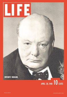 Winston Churchill on the cover of Life - Life magazine through the ...