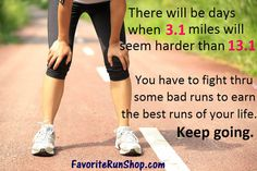 You have to fight thru some bad runs to earn the best runs of your life. Keep going.