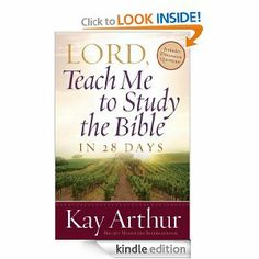 Amazon.com: Lord, Teach Me to Study the Bible in 28 Days eBook: Kay Arthur: