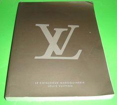 Louis Vuitton 2007 Le Catalogue Maroquinerie