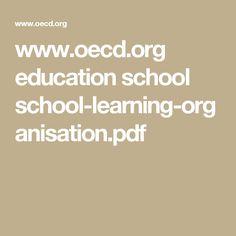 www.oecd.org education school school-learning-organisation.pdf