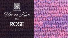 How to Knit the Rose Stitch/This  stitch creates a criss cross design. The rose stitch would be great for hats, blankets, and scarves!