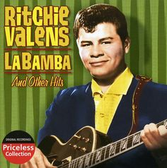 Ritchie Valens was only 17 when he died in 1959. His musical legacy rests on about an album and a half of completed studio material, a poorly recorded high-school concert, and a handful of demos and r