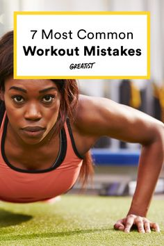 Because you know you've done at least one of these.  https://greatist.com/fitness/fix-common-workout-mistakes
