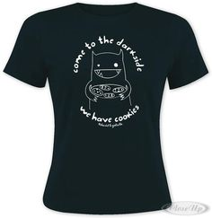"""Come to the Dark Side We Have Cookies"" Monster Mash Girlie Shirt     Available on http://closeup.de"