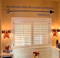 Be Strong and of Good Courage Joshua 1:6 Arrow by AdoreDesignCo