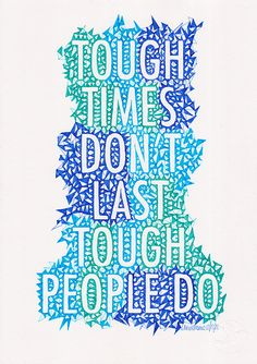 tough times dont last tough people do hand drawn by Helloembrace