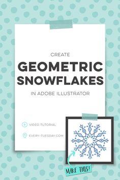 Create Geometric Snowflakes in Adobe Illustrator | video tutorial | every-tuesday.com via @teelac