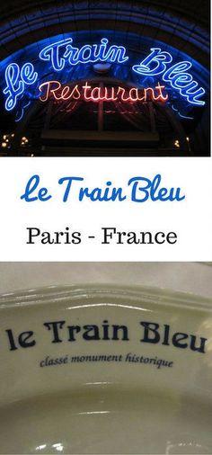 Le Train Bleu - one of the best restaurants in Paris