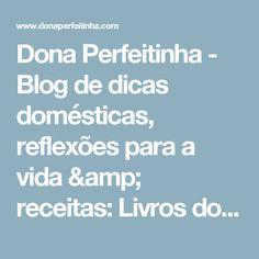 Dona Perfeitinha - Blog de dicas domésticas, reflexões para a vida & receitas: Livros do Itaú