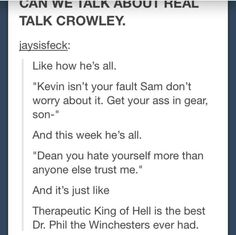 Crowley, the therapist. I like this
