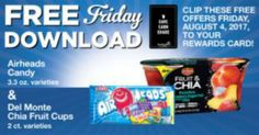 FREE Airheads Candy & Del Monte Chia Fruit Cups @ Mariano's! On Friday 8/4,  you can score a FREE Airheads Candy & Del Monte Chia Fruit Cups @ Mariano's! Digital Coupon must be downloaded to your loyalty card on Friday 8/4/17.  Click on the link above. Login into your...