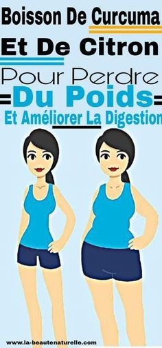 Boisson de curcuma et de citron pour perdre du poids et améliorer la digestion #curcuma #digestion #poids