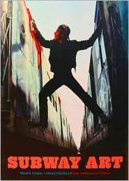 Subway Art   Martha Cooper, Henry Chalfant