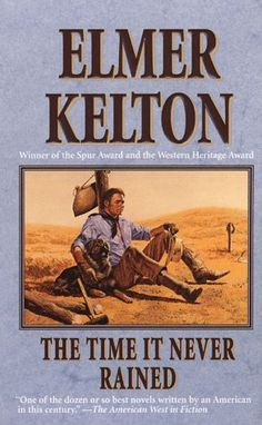 I am a big fan of Elmer Kelton.  This is one of his best books.