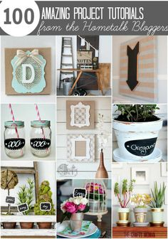 100 Amazing Project Tutorials from the Hometalk bloggers.