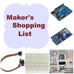 A maker's shopping list Maker Shop, Technology, Blog, Shopping, Tech, Tecnologia, Blogging