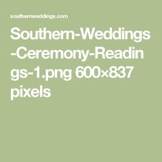 Southern-Weddings-Ceremony-Readings-1.png 600×837 pixels
