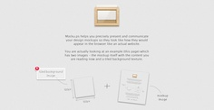 Mocku.ps is a new tool that simplifies the process of sharing mockups by allowing you to upload your background and foreground design into the same page.