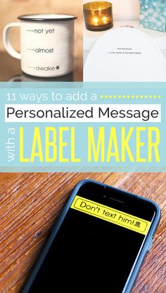 11 Ways To Add A Personalized Message With A Label Maker