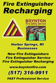 Fire Extinguisher Recharging Harbor Springs, , MI (517) 316-9911  We're Boynton Fire Safety Service.. The Main Source for Fire Protection for Michigan Businesses. Call Today!  We would love to hear from you.