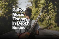 Guitar Music Theory In-Depth Basics – Rock Guitar Universe Learn And Master Guitar, Learn Guitar Beginner, Learn Guitar Chords, Guitar Chords Beginner, Learn To Play Guitar, Guitar For Beginners, Guitar Tabs, Ukulele, Guitar Strumming