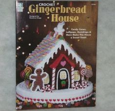 I wish I knew how to crochet. Gingerbread House Crochet Pattern Book House of White Birches