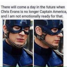 I will NEVER be ready. I will follow him to the end of the line but i can't think about the final stop. He is my captain.