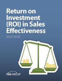 Sales White Paper: Return on Investment (ROI) in Sales Effectiveness