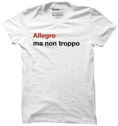 Camiseta Allegro ma non troppo #música #ópera #tshirts #camisetas operaclub.com.br