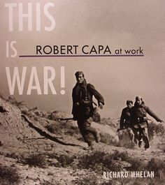 'This is War!' by Richard Whelan