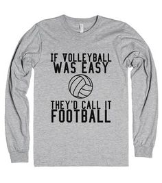 Volleyball is My Life Printed on Skreened Long Sleeve Volleyball Gear, Volleyball Outfits, Volleyball Quotes, Volleyball Players, Volleyball Accessories, Volleyball Motivation, Funny Outfits, Cool Outfits, Funny Clothes