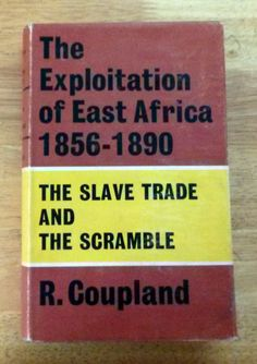 The Exploitation of East Africa