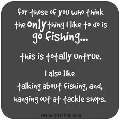 It's all about fishing