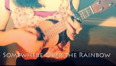 Somewhere Over the Rainbow by IZ (Cover by Anna Toth)