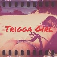 Trigga Girl ft.Shad Fer (Prod. By TRIP VCID) by Tre Da Trigga on SoundCloud
