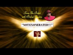 """""""NOT EXONERATED!!!"""" (Sermon/Podcast) 