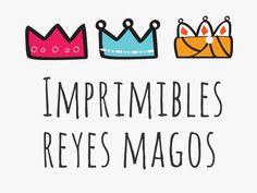 Imprimibles Reyes Magos. Printable three kings