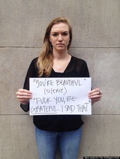 The sidewalk can be a hostile place for women. These are things men say to women on the street