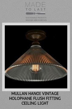 This beautiful Mullan Hanoi Vintage Holophane Flush Fitting Ceiling Light was designed and manufactured in Ireland. Modern Flush Ceiling Lights, Foyer, Entryway, Flush Mount Lighting, Hanoi, Industrial Style, Ireland, Touch, Living Room