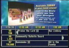 The annoyance of having to use the TV Guide Channel to find out what was on. y enfádate si x alguna razón te perdías el canal que estabas esperando porke tenias que aventarte toda la guía de nuevo aggggg