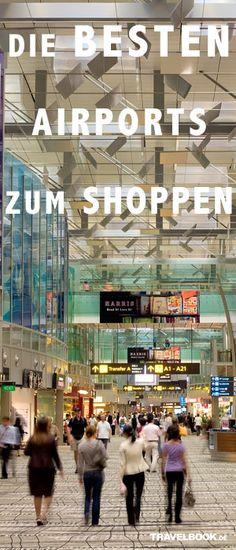 In Deutschland & weltweit: Die besten Airports zum Shoppen #Flughäfen #Dutyfree http://www.travelbook.de/service/Die-besten-deutschen-und-internationalen-Flughaefen-zum-Shoppen-607665.html