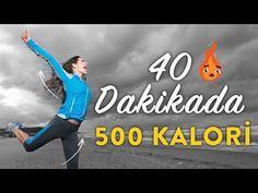 40 Dakikada 500 Kalori! - YouTube